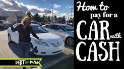 How to Buy a Car with Cash