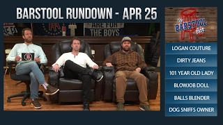 04-25-17 Barstool Rundown