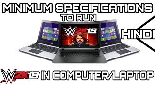 WWE 2K19 (PC) MINIMUM Specs/Requirements   Can YOU Play WWE 2K19 in YOUR PC ?  