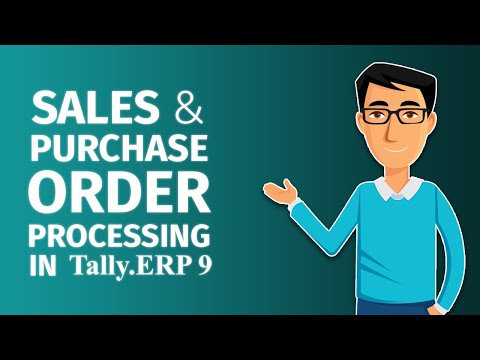 How to Manage Sales and Purchase Order Processing in Tally.ERP 9   Tally Learning Hub
