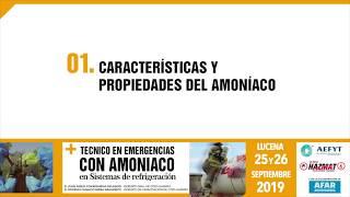 Características y propiedades del Amoniaco - I Curso de emergencias con amoniaco AEFYT