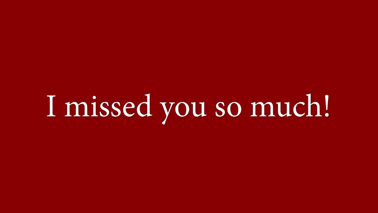 I Missed You Pictures Wallpapergoodco
