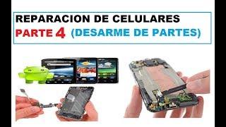 Curso de reparacion de celulares - Parte 4 (Desarme y reconocimento de partes externas)