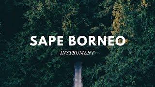 Download lagu Full 30 Menit Instrument Sape Kalimantan | Sape Borneo
