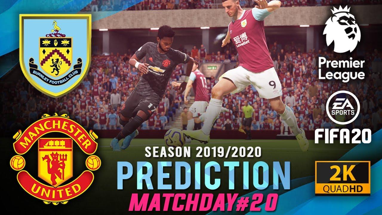 BURNLEY vs MANCHESTER UTD | EPL 2019/2020 Prediction ...