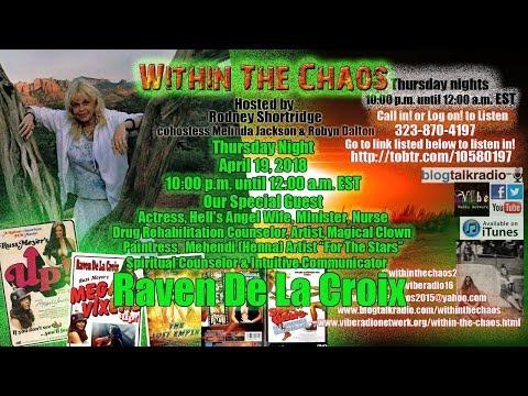 Within The Chaos Special Guest Raven De La Croix 41918