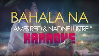 Bahala Na (KARAOKE Version) - James Reid and Nadine Lustre