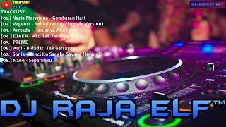 Download lagu GAMBARAN HATI KEHADIRANMU REMIX 2019 DJ RAJA ELF™ BATAM ISLAND