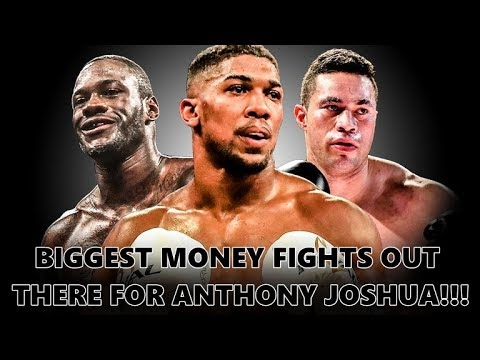 ANTHONY JOSHUA AND THE FIVE BIGGEST MONEY FIGHTS OUT THERE!!!