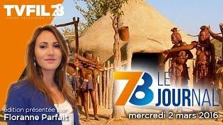 7/8 Le journal – Edition du mercredi 2 mars 2016