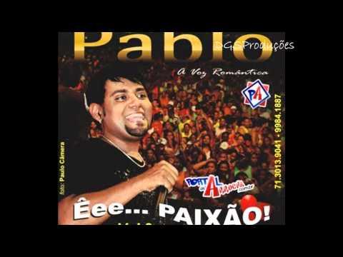 Pablo A Voz Romântica - Nosso Juramento
