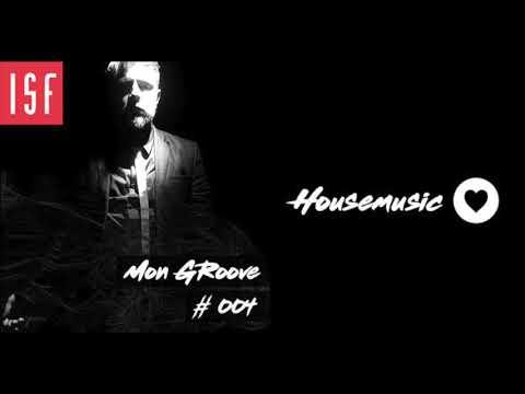 ISF Radio Podcast #004 w/ Mon Groove