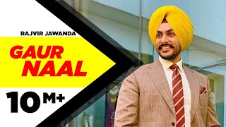Gaur Naal (Official Video) | Rajvir Jawanda | Ikwinder | Mani Longia | Latest Songs 2020