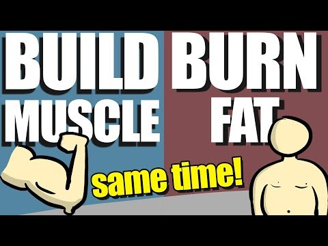 How To Build Muscle And Burn Fat At the SameTime (Body Recomposition)