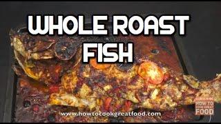 Middle Eastern Food - Whole Roast Fish Hammour