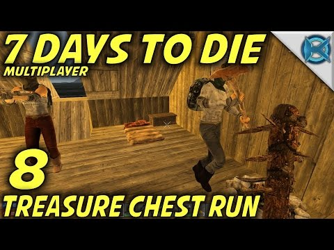"""7 Days to Die -Ep. 8- """"Treasure Chest Run"""" -Multiplayer w/GameEdged Let's Play- Alpha 15 (S17)"""