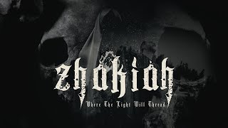 Zhakiah - Where The Light Will Thread (Official Music Video)