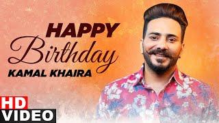 Birthday Wish | Kamal Khaira | Birthday Special | Latest Punjabi Songs 2020 | Speed Records