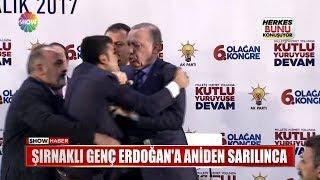 Şırnaklı genç Erdoğana aniden sarılınca