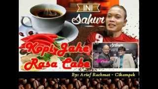 #IniSahurNet - KOPI JAHE RASA CABE by Arief Rachmat