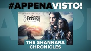 THE SHANNARA CHRONICLES, il nuovo GAME OF THRONES? - #APPENAVISTO