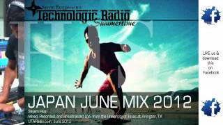 Japan June House/Electro Mix 2012 LIVE [Technologic Radio Summertime]
