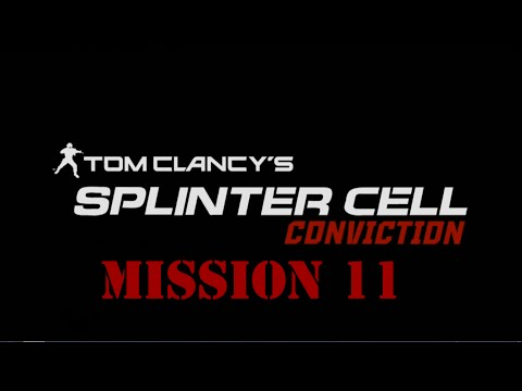 Splinter Cell: Conviction | Mission 11 - White House (Realistic)