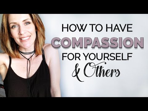 How To Have Compassion For Yourself & Others | #FreedomFriday