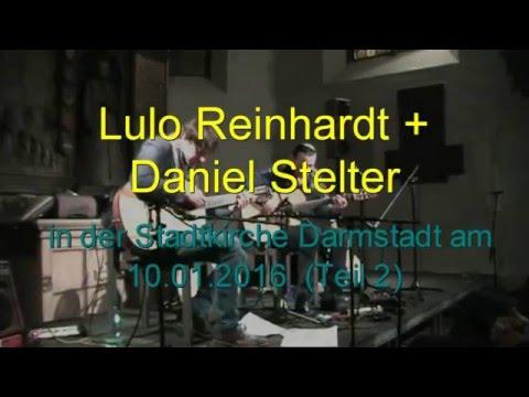 Lulo Reinhardt Daniel Stelter Stadtkirche Darmstadt Teil 2