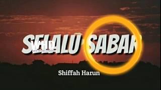 Download Dj_SELALU SABAR SHIFAH HARUN.