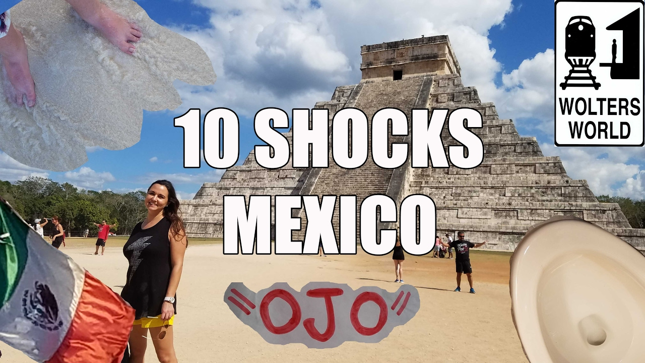 Visit Mexico Things That Will SHOCK You About Mexico YouTube - Mexico vacations 10 things to know before you take off