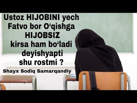 HIJOBINI Yech Fatvo Bor Deyishyapti  Shu Rostmi | Shayx Sodiq Samarqandiy Hafizahulloh