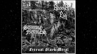 Blood Red Fog / Sombre Figures - Eternal Black Metal (Full Split Premiere)