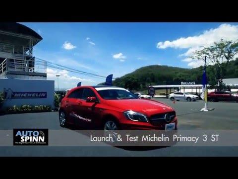 ทดสอบสมรรถนะ ยาง Michelin Primacy 3 ST ใหม่ (Launch & Test)