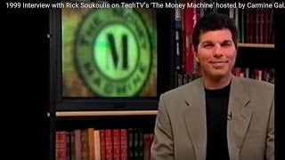 1999 Interview with Rick Soukoulis on TechTV's 'The Money Machine' hosted by Carmine Gallo.