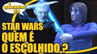 STAR WARS - Quem é o ESCOLHIDO ? - O Quadrinheiro Véio Nerd