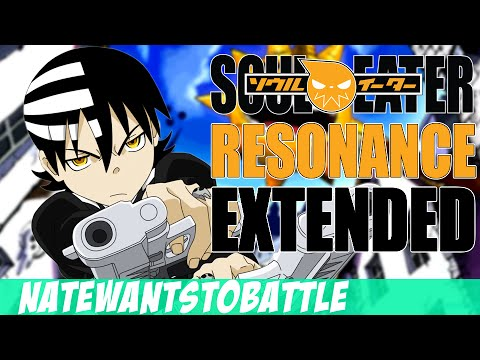 Soul Eater  Resonance EXTENDED English   NateWantsToBattle