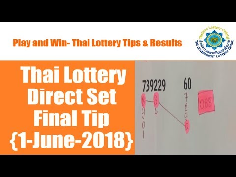 {1 June 2018} Thai Lottery Direct Set Final Tip [Latest]