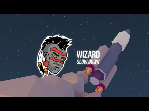 Wizard - Slow Down ft. ¥en