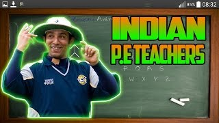 EVERY INDIAN P.E TEACHERS