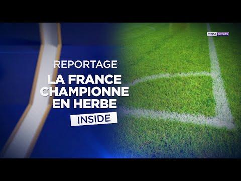 beIN BLEUS - Reportage : La France championne en herbe