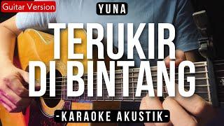 [Karaoke] Terukir Di Bintang - Yuna (Gitar Akustik) (Lirik)