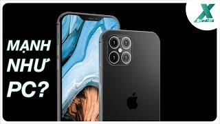 """iPhone 12 mạnh như PC core i7, Vsmart """"ngang cơ"""" cả Apple"""