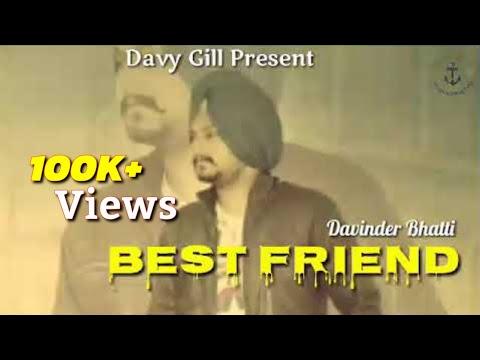 Best Friend -- Davinder Bhatti ( Full Lyrics Video)  // Latest Punjabi New Song 2019 // Davy Gill
