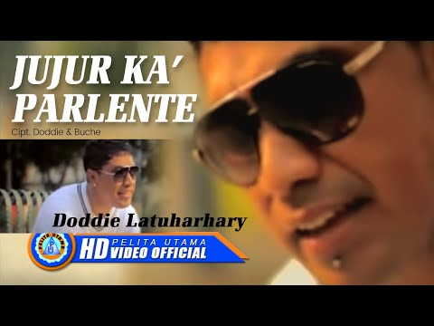 DODDIE LATUHARHARY - JUJUR KA' PARLENTE (Official Music Video)