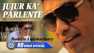 DODDIE LATUHARHARY - JUJUR KA' PARLENTE (Official Music Video)