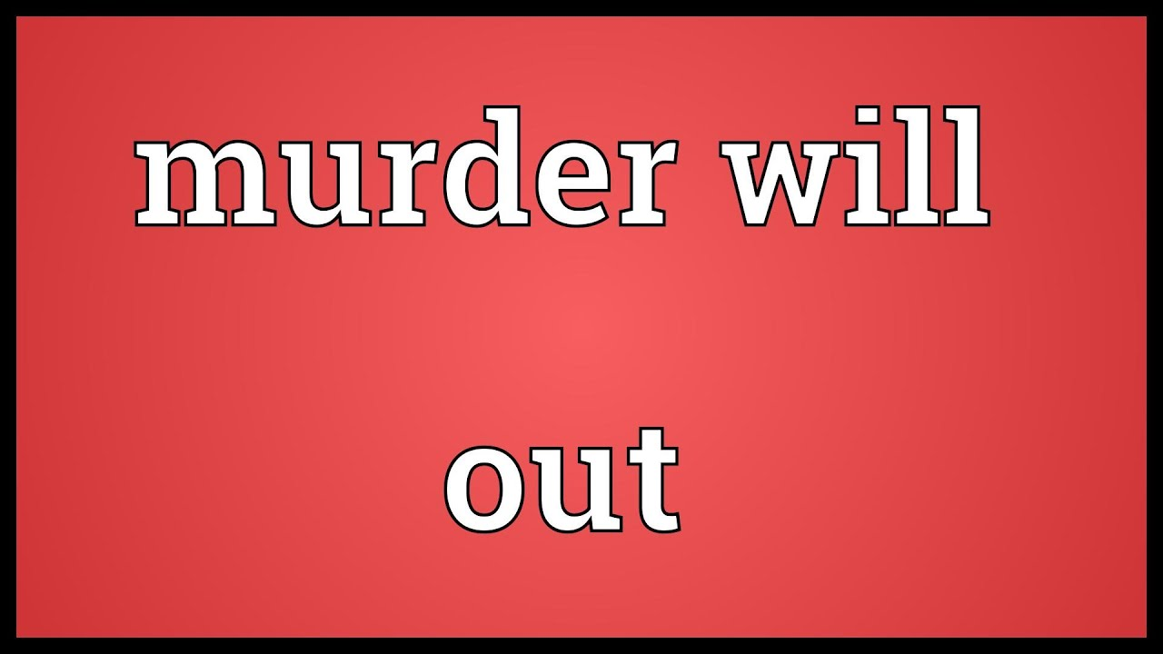 words short essay on murder will out