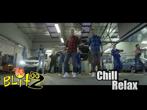 BLITZ - CHILL RELAX (Officiële Videoclip)