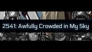 Star Citizen Lore #16 - 2541: Awfully Crowded in My Sky