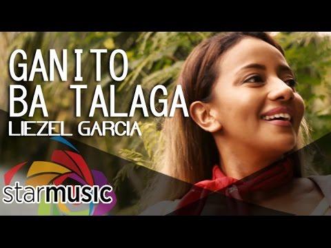 Liezel Garcia - Ganito Ba Talaga (Official Music Video)